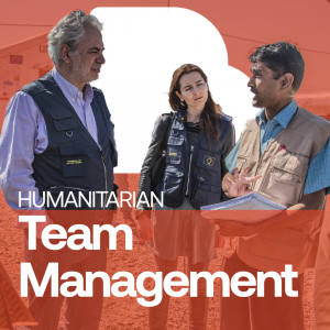 Training course : Humanitarian Team Management